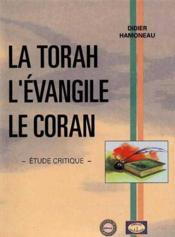 Torah, L'Evangile Et Le Coran - Couverture - Format classique