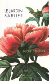 Le jardin sablier ; livre calendaire - Couverture - Format classique