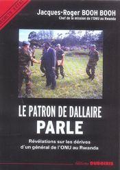 Le patron de Dallaire parle ; révélations sur les dérives d'un général de l'ONU au Rwanda - Intérieur - Format classique
