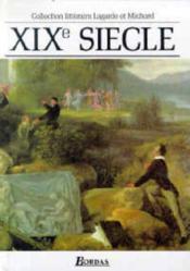 Lagarde et michard xixe siecle l'anthologie par excellence - Couverture - Format classique