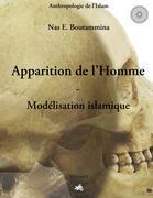 Apparition de l'homme ; modélisation islamique t.1 - Couverture - Format classique