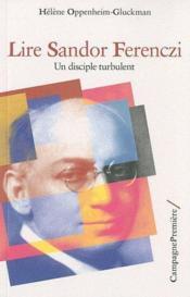 Lire Sandor Ferenczi ; un disciple turbulent - Couverture - Format classique