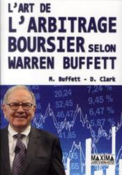 L'art de l'arbitrage boursier selon Warren Buffett - Couverture - Format classique