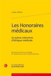 Les honoraires médicaux et autres mémoires d'éthique médicale - Couverture - Format classique