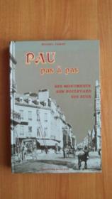 PAU PAS A PAS ses monuments son boulevard ses rues - Couverture - Format classique