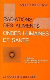 Radiations des aliments - ondes humaines et sante - Couverture - Format classique