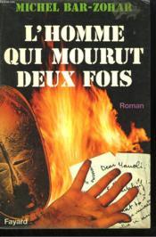 L'Homme Qui Mourut Deux Fois. - Couverture - Format classique