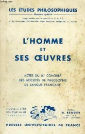 ACTES DU IXe CONGRES DES SOCIETES DE PHILOSOPHIE DE LANGUE FRANCAISE, L'HOMME ET SES OEUVRES - Couverture - Format classique