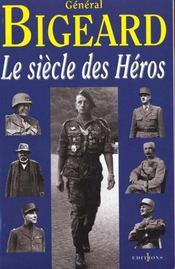 Le Siecle Des Heros - Intérieur - Format classique