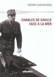 Charles de gaulle face a la mer - Intérieur - Format classique