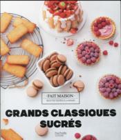 Grands classiques sucrés - Couverture - Format classique