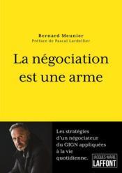 La négociation est une arme - Couverture - Format classique