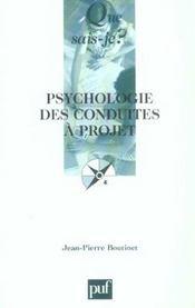 Psychologie des conduites a projet (4e ed) qsj 2770 (4e édition) - Intérieur - Format classique