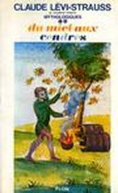 Les mythologiques t.2 ; du miel aux cendres - Couverture - Format classique