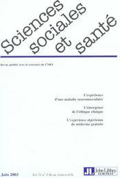 Revue Sciences Sociales Et Sante ; L'Expérience D'Une Maladie Neuromusculaire ; L'Emergence De L'Ethique Clinique ; L'Expérience Algérienne De Médecine Gratuite - Intérieur - Format classique