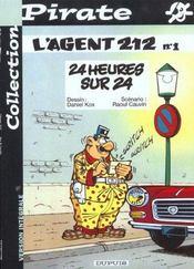 L'Agent 212 Pirate T.1; 24 Heures Sur 24 - Intérieur - Format classique