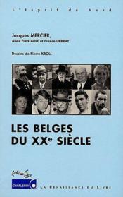 Les Belges Du Xx Siecle - Couverture - Format classique