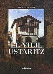 Le Vieil Ustaritz - Couverture - Format classique