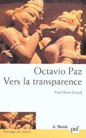 Octavio paz. vers la transparence - Intérieur - Format classique