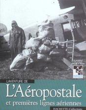 L'aventure de l'aeropostale et premieres lignes aeriennes - Intérieur - Format classique