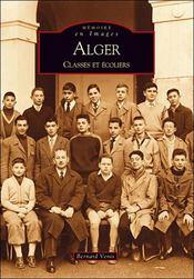 Alger ; classes et écoliers - Intérieur - Format classique