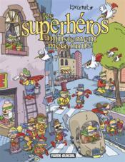 Les Superheros Injustement Meconnus - Couverture - Format classique