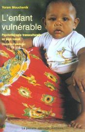 L enfant vulnerable 3 etudes psychotherapiques de l enfant en pays kanak - Intérieur - Format classique