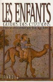 Guide des citations : les enfants - Intérieur - Format classique