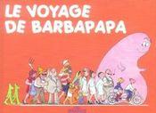 BARBAPAPA ; le voyage de Barbapapa - Intérieur - Format classique