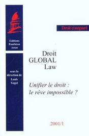 Unifier le droit : le reve impossible ? - Intérieur - Format classique