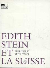 Edith stein et la suisse - Couverture - Format classique