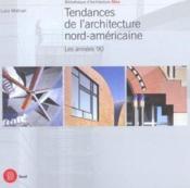 L'architecture nord-américaine ; tendances 1990-2000 - Couverture - Format classique