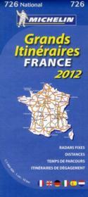 Grands itinéraires France ; route planning France (édition 2012) - Couverture - Format classique