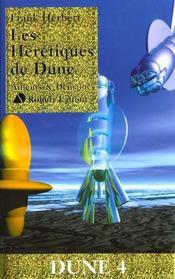Les heretiques de dune - tome 4 - n.e - Intérieur - Format classique