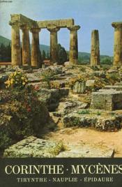 Corinthe, Mycenes, Tyrynthe, Nauplie. - Couverture - Format classique