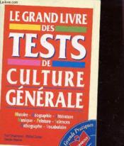 Le Grand Livre Des Tests De Culture Generale - Couverture - Format classique