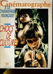 Cinematographe N°109 - Chocs De Cultures - Couverture - Format classique