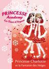 Princesse academy t.13 ; princesse Charlotte et la fantaisie des neiges - Couverture - Format classique