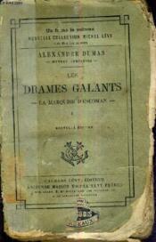 Les Drames Galants La Marquise D'Escoman - Premiere Serie - Nouvelle Edition. - Couverture - Format classique