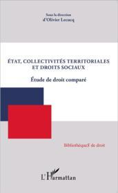 État, collectivités territorales et droits sociaux ; étude de droit comparé - Couverture - Format classique