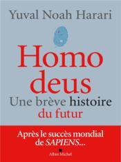 Homo deus ; une brève histoire du futur - Couverture - Format classique