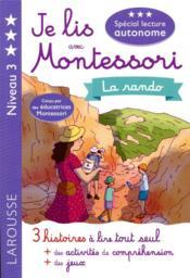 Je lis avec Montessori ; la rando - Couverture - Format classique