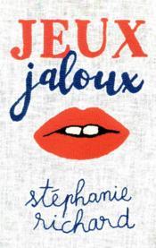 Jeux jaloux - Couverture - Format classique