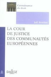 La cour de justice des communautés européennes (1re édition) - Intérieur - Format classique