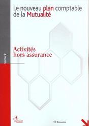 Le Nouveau Plan Comptable De La Mutualite T.2 ; Activites Hors Assurance - Intérieur - Format classique
