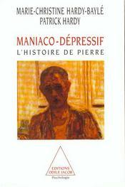 Maniaco-dépressif ; l'histoire de Pierre - Intérieur - Format classique