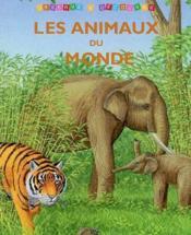 Lesanimaux Du Monde - Couverture - Format classique