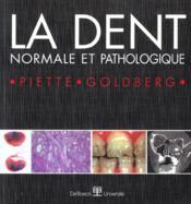 La dent normale et pathologique - Couverture - Format classique