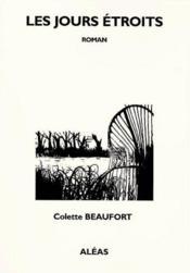 Les jours étroits - Couverture - Format classique