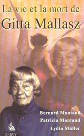 La vie et la mort de gitta mallasz - Intérieur - Format classique